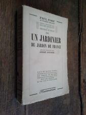 Un jardinier du jardin de France / Paul Fort