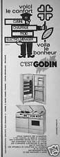 PUBLICITÉ 1962 VOICI LE CONFORT GODIN CUISINIÈRE MIXTES CHAUFFAGE RÉFRIGÉRATEUR