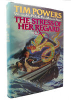 Tim Powers THE STRESS OF HER REGARD  1st Edition 1st Printing