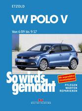 VW POLO 5 AB 2009 TYP 6R REPARATURANLEITUNG SO WIRDS GEMACHT Neue Auflage 2018