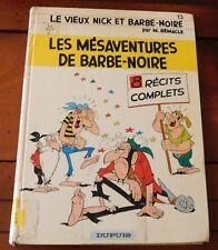 BD VIEUX NICK ET BARBE NOIRE No 13 LES MÉSAVENTURES DE BARBE NOIRE ETAT CORECTE