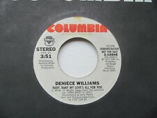 "DENIECE WILLIAMS Baby Baby My Love's All For You Stereo/Mono USA 7"" Demo EX Cond"