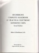 COMPLETE HANDBOOK OF PRACTICAL ELECTRONICS REFERENCE DATA di W. Buchsbaum - 1978