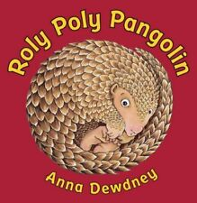 Roly Poly Pangolin by Dewdney, Anna Book The Fast Free Shipping