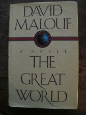 The Great World - David Malouf *SIGNED* - Aust Military, Gallipoli - Hardback/Dj