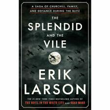 The Splendid and the Vile by Erik Larson (2020, Hardcover) (0385348711)