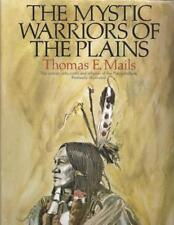 The Mystic Warriors of the Plains by Thomas E. Mails