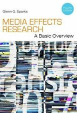 Media Effects Research : A Basic Overview by Glenn G. Sparks (2012, Paperback)