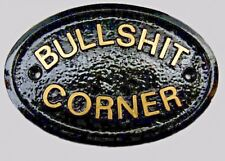 BULLSHIT CORNER - HOUSE DOOR PLAQUE WALL SIGN GARDEN - BRAND NEW BLACK