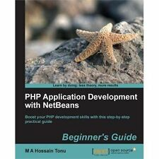 PHP Application Development with Netbeans: Beginner's Guide (Paperback or Softba
