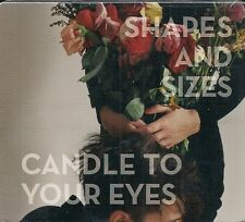 CD ALBUM DIGIPACK 9 TITRES--SHAPES AND SIZES--CANDLE TO YOUR EYES--2010--NEUF