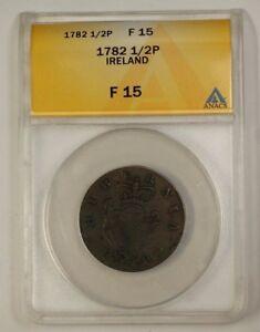 1782 Ireland 1/2p Half Pence ANACS F-15