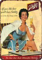 """1960's Schlitz Beer Milwaukee Famous Rustic Retro Metal Sign 8"""" x 12"""""""
