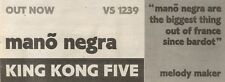 17/2/90Pgn36 Advert: Hear Frances Mano Negra king Kong Five Out Now 4x11