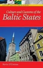 Culture and Customs of the Baltic States (Cultures and Customs of the -ExLibrary