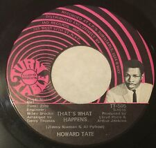 HOWARD TATE That's What Happens/These Are The Things 45 Turntable NM