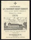 GRAVES 1ER GCC VIEILLE ETIQUETTE CHATEAU LA MISSION HAUT BRION 1970 RARE §01/02§