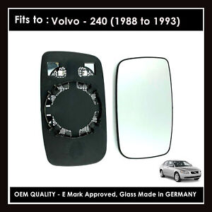 VOLVO 240 1988->1993 RIGHT Wing Mirror Glass ( WIDE ANGLE ) Heated Base Plate