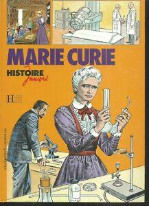 Marie Curie .Hachette histoire juniors. ES8