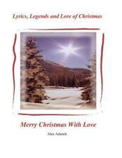Lyrics, Legends and Lore of Christmas (Paperback or Softback)