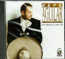 Pepe Aguilar Por Mujeres Como Tu   BRAND NEW  FACTORY SEALED CD