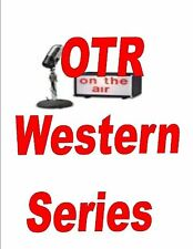 OLD TIME RADIO WESTERN SERIES MP3 4 DVDS 3,000+ SHOWS