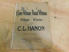 Pianist Virtuoso 60 Excercises C.L. Hanon Alph Schotte 1923