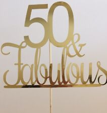 50 & Fabulous Birthday Cake Topper decoration Metallic Gold 50th Birthday Fifty