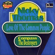 "7"" NICKY THOMAS Love Of Common People DESTROYERS Compass FONTANA Reggae TROJAN"