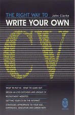 RIGHT WAY TO WRITE YOUR OWN CV,THE (The right way series)