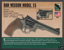 DAN WESSON MODEL 15 Smith & Gun .357 Magnum Atlas Classic Firearms PHOTO CARD