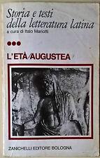 Storia e testi della letteratura latina. L'età augustea -Mariotti Zanichelli -L