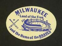 Vintage Milwaukee Braves Label: Land of the Free Home of the Braves Stadium Rare