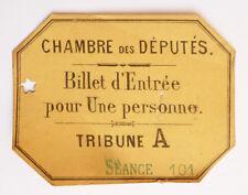 Billet d'entrée pour la CHAMBRE DES DÉPUTÉS vers 1910