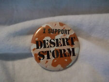 "NEW ""I Support Desert Storm"" Operation Patriotic Original Camo Pin Never Worn"