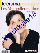 Télérama hors-série n°75 Les 60 meilleurs films 1996-1997 Binoche Cinéma