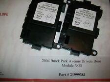 2004 Buick Park Avenue Driver Door Module Pt# 21999381 Great Condition