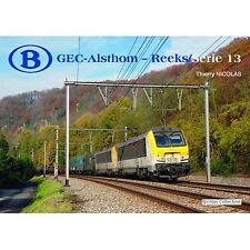 Nicolas Collection 978-2-930748-45-0 BUCH SNCB NMBS GEC-Alsthom Série 13 Neu+OVP