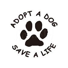 Adopt A Dog Save A Life Vinyl Decals Car Sticker Dog Paw Decals Animal Sticker