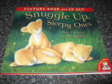 SNUGGLE UP, SLEEPY ONES BY CLAIRE FREEDMAN SOFTCOVER  BOOK WITH CD BRAND NEW