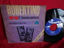 ROBERTINO L'innocenza 45rpm 7' + PS 1964 ITALY EX+ Cantagiro '64