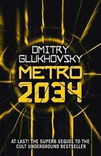 Metro 2034 (METRO by Dmitry Glukhovsky) (Volume 2) by Glukhovsky, Dmitry