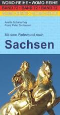 Mit dem Wohnmobil nach Sachsen von Franz Peter Tschauner und Anette Scharla-Dey (2018, Taschenbuch)