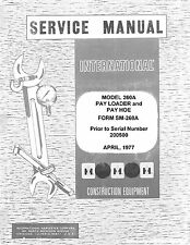 International 260A 260-A Pay Hoe Pay Loader Tractor Chassis Service Manual IH