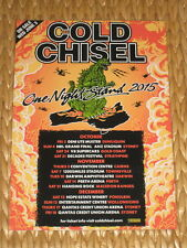 Cold Chisel - AUSTRALIA TOUR 2015 - One Night Stand Tour -   LAMINATED POSTER
