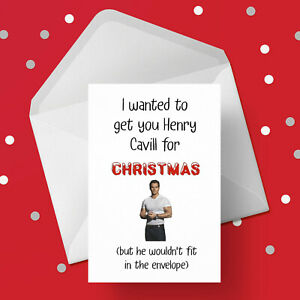 Funny Christmas Card with Henry Cavill - Free 1st class postage