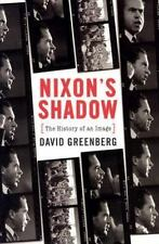 Nixon's Shadow: The History of an Image
