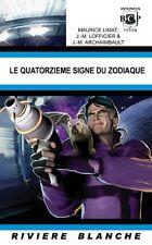 Le Quatorzième signe du zodiaque.Maurice LIMAT. Riviere Blanche 2028  SF20