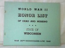 World War II Honor List of Dead and Missing State of Wisconsin