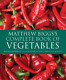Complete Book of Vegetables, Matthew Biggs, Used; Good Book